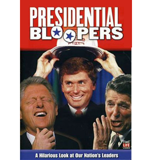 Presidential Bloopers DVD - #3873