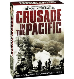 Crusade in the Pacific DVD - #6583