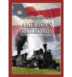 History of America�s Railroads DVD - #6948