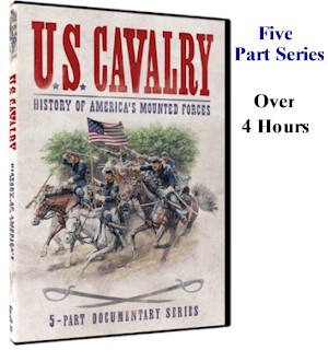 U.S. Cavalry: History of America's Mounted Forces DVD - #7216