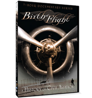 Birth of Flight DVD - A History of Civil Aviation