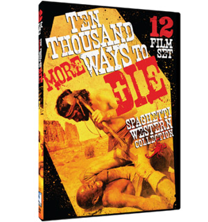10,000 More Ways To Die - Spaghetti Western Collection DVD