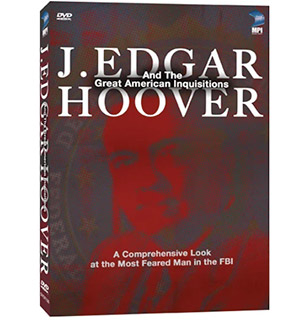 J. Edgar Hoover and the Great American Inquisitions - #9064