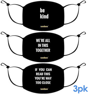 3-Pack of Reusable Message Masks (Be Kind, We're All In This Together, If You Can Read This You're Way Too Close) - #9225