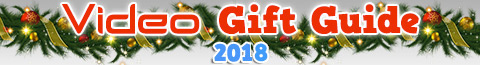 Video Gift Guide 2018